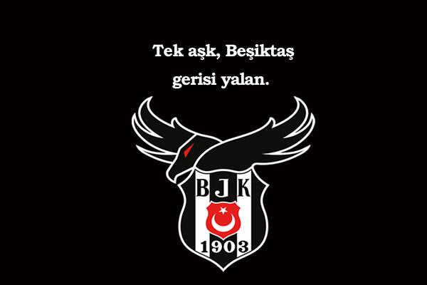 Beşiktaş İle İlgili Sözler