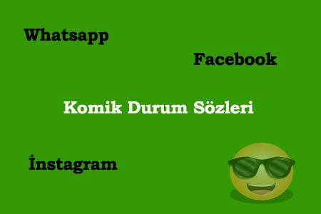 Whatsapp Durum Sözleri Komik