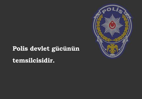 Polis İle İlgili Sözler
