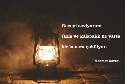 Mehmet Deveci Sözleri